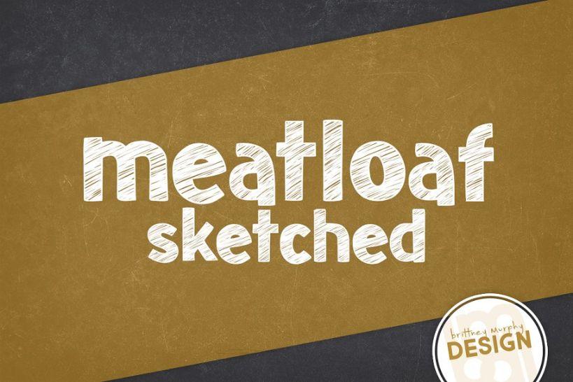 Meatloaf Sketched Fonts Download