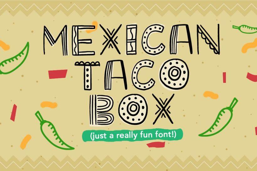 Mexican Taco Box Typeface