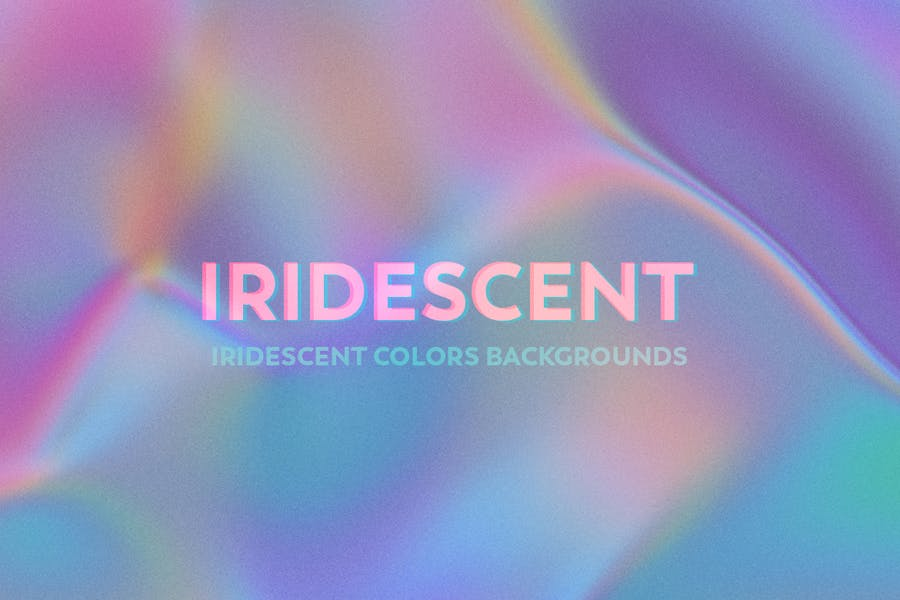 Iridescent Abstract Backgrounds