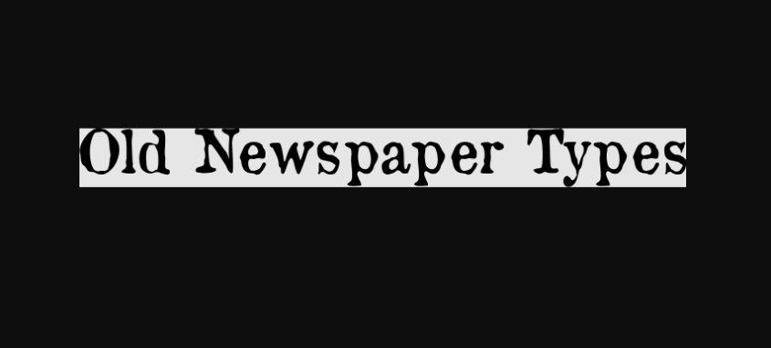 Free Old Newspaper Fonts